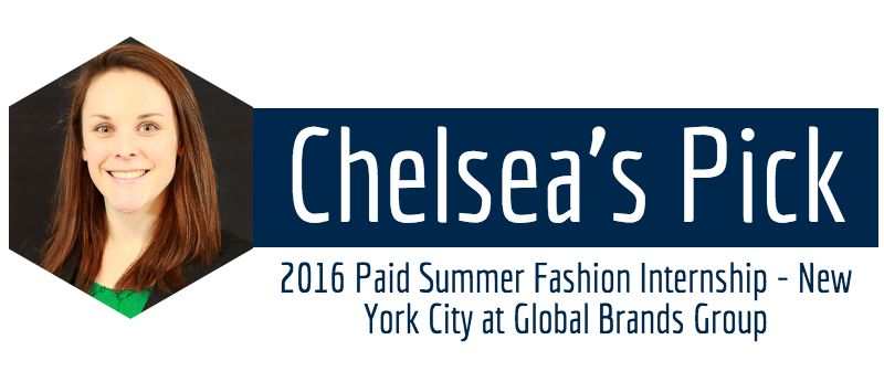 Chelsea Moore Career Coach A Picture Of S Staff Pick 2017 Paid Summer Fashion Internship New York