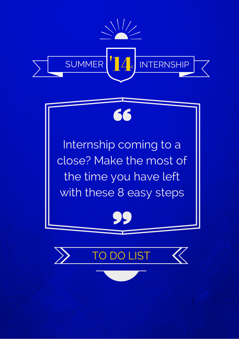 8 Things To Do Before Your Summer Internship Is Over Graphic