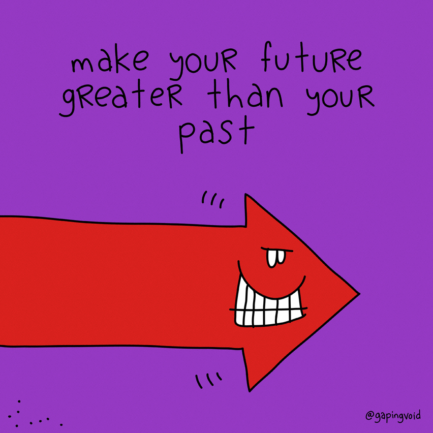"cartoon images that includes the phrase ""make your future greater than your past"""