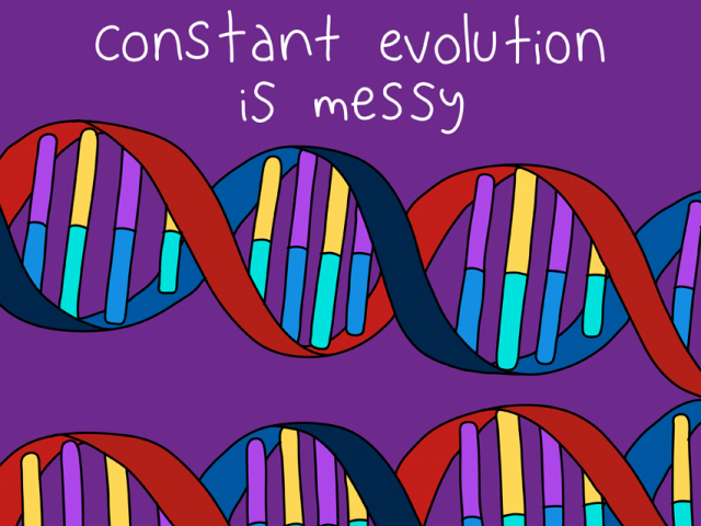 "Colorful drawing that includes the phrase ""Constant evolution is messy"""