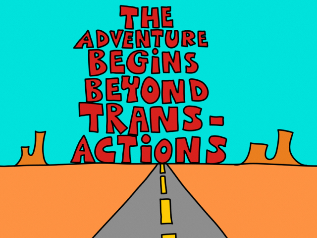 "Colorful drawing that includes the phrase ""The adventure begins beyond transactions"""