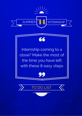 '8 Things To Do Before Your Summer Internship Is Over' graphic