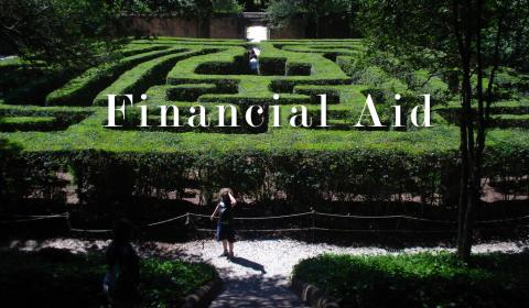"An outdoor garden maze with the words ""Financial Aid"" superimposed on top"