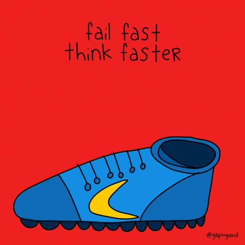 "graphic artwork of a shoe with the phrase ""fail fast. think faster."" above it"