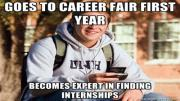 "The words ""Goes to Career Fair first year ... becomes an expert in finding internships"" are superimposed over a random college student"