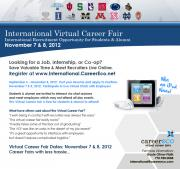 A flyer with information about the Hire Big 10 + International Virtual Career Fair that is taking place on November 7th and November 8th 2012. The flyer includes logos of each of the Big 10 schools as well as information about winning an iPod.